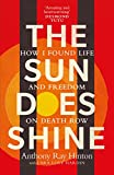 img - for The Sun Does Shine: How I found life and freedom on death row book / textbook / text book