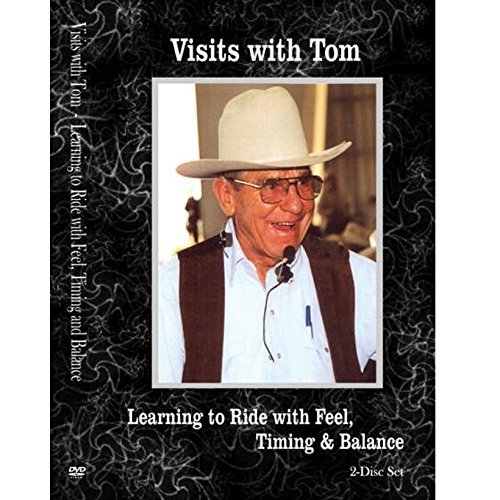 Visits with Tom - Learning to Ride with Feel, Timing and Balance