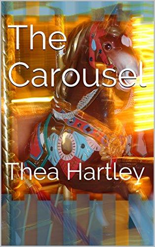 Book: The Carousel - Thea Hartley by Thea Hartley