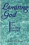 Limiting God, Karl J. Forehand, 0966542487
