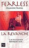 Fearless, tome 6 : La Revanche par Pascal