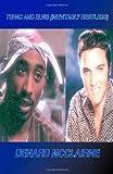 Tupac and Elvis, Denard McClairne, 1553956915