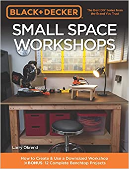 c145c397381d EPUB Gratis Black & Decker Small Space Workshops: How To Create ...