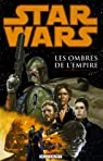 Star wars, tome 1 : Les ombres de l'empire par Wagner