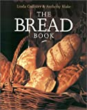 The Bread Book, Linda Collister and Anthony Blake, 1585744476