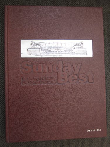 Sunday Best: The Making of a Stadium, INVESCO Field at Mile High (343 0f (Invesco Field)