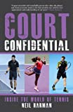 Court Confidential, Neil Harman, 1937559424
