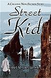 Street Kid, Ethel M. Devlin S.E.J., 1424124182