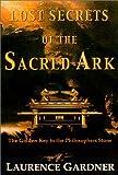 Lost Secrets of the Sacred Ark, Laurence Gardner, 0007142951