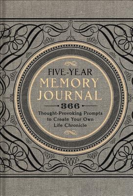 Read Online Five-Year Memory Journal( 366 Thought-Provoking Prompts to Create Your Own Life Chronicle)[JOURNAL-5 YEAR MEMORY][Hardcover] PDF