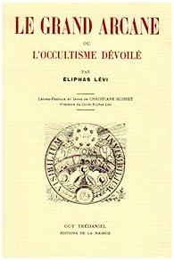 Grand arcane par Eliphas Lévi