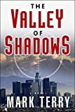 Image of The Valley of Shadows (A Derek Stillwater Thriller)
