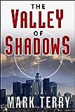 Image of The Valley of Shadows (A Derek Stillwater Thriller)