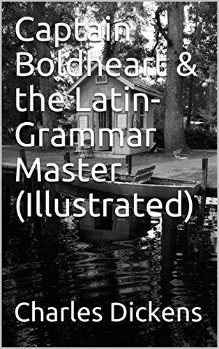 Captain Boldheart & the Latin-Grammar Master - Boldheart