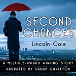 Second Chances | Lincoln Cole