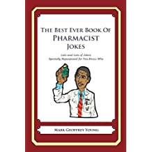 The Best Ever Book of Pharmacist Jokes