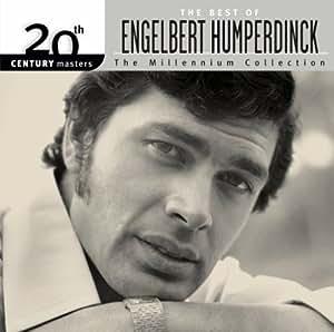 The Best of Engelbert Humperdinck: The Millennium Collection