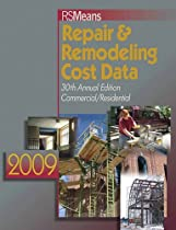 Repair & Remodeling Cost Data 2009 (Means Commercial Renovation Cost Data)