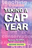 Taking a Gap Year, Susan Griffith, 1854582585