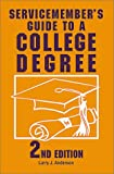 Servicemember's Guide to a College Degree, Larry J. Anderson, 0811730662