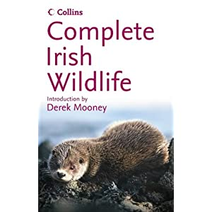 Complete Irish Wildlife (Collins Complete Photo Guides)