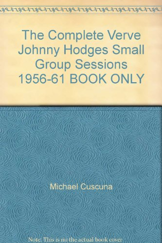 The Complete Verve Johnny Hodges Small Group Sessions 1956-61 BOOK ONLY