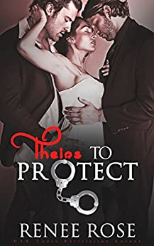 Theirs to Protect (Theirs - A Double Dom Series Book 2) by [Rose, Renee]