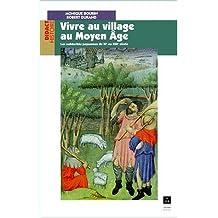 Vivre au village au Moyen Âge