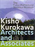 The Fukui Prefectural Dinosaur Museum, Maggie Kinser Saiki, 1931536171