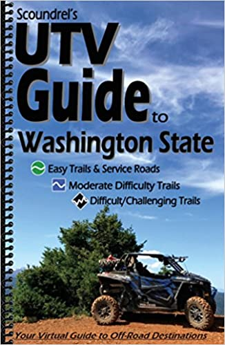 UTV Guide to Washington State - Your Virtual Guide to Off