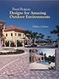 paver patio designs Paver Projects: Designs for Amazing Outdoor Environments