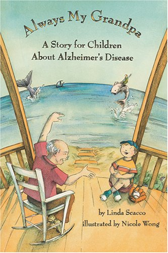 Download Always My Grandpa: A Story for Children About Alzheimer's Disease ebook