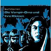 Die Vampir-Oma und ihre Kleinen (Dreamland Grusel 7)   Earl Warren