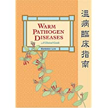 Warm Diseases: A Clinical Guide