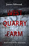 West Quarry Farm: Don't stray too far from home