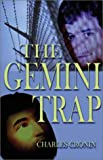 The Gemini Trap, Charles Cronin, 1592860818