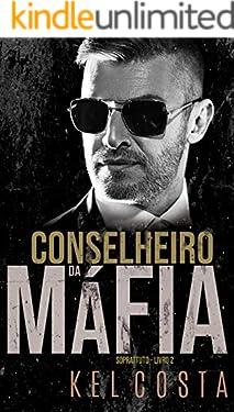Conselheiro da Máfia (Soprattuto Livro 2)