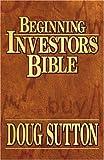 Beginning Investor's Bible