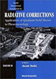 Radiative Corrections : Radcor 98: Application of Quantum Field Theory to Phenomenology Proceedin, Sola, Joan, 9810239017