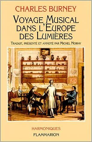 Livres gratuits en ligne Voyage musical dans l'Europe des Lumières pdf epub