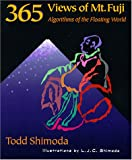 img - for 365 Views of Mt. Fuji: Algorithms of the Floating World book / textbook / text book