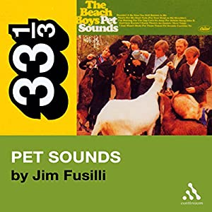 Beach Boys' Pet Sounds (33 1/3 Series) Audiobook