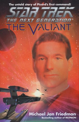 Read Online The Valiant (Star Trek The Next Generation/Stargazer) pdf epub