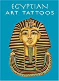 Egyptian Art Tattoos, Marty Noble, 0486413632