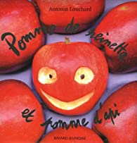 Pomme de reinette et pomme d'api par Antonin Louchard