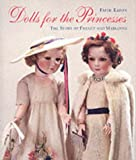 Dolls for the Princesses, Faith Eaton and Suzy Menkes, 1902163575