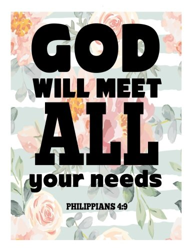 God Will Meet All Your Needs Philippians 4:9: Quote Journal Notebook Composition Book Inspirational Quotes Lined Notebook (Volume 12) pdf