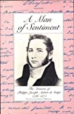 A Man of Sentiment, Phillipe-Joseph Aubert De Gaspe, 0919890733
