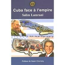 CUBA FACE À L'EMPIRE