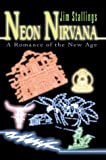 Neon Nirvana, Jim Stallings, 0595661920